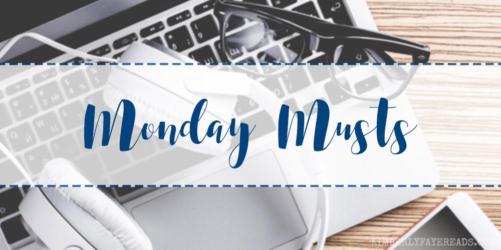 Monday Musts [85]