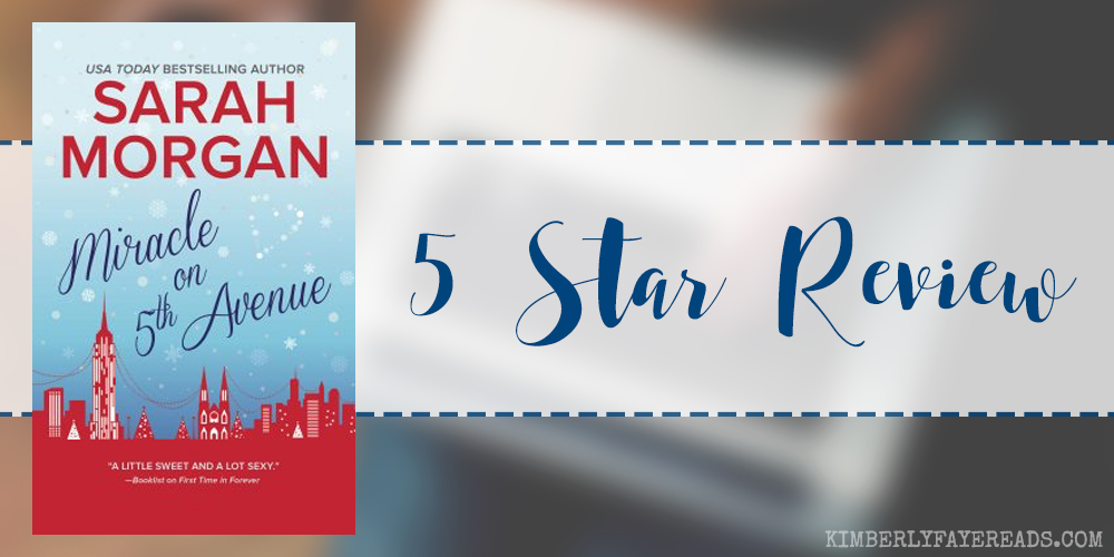In Review: Miracle on 5th Avenue (From Manhattan with Love #3) by Sarah Morgan
