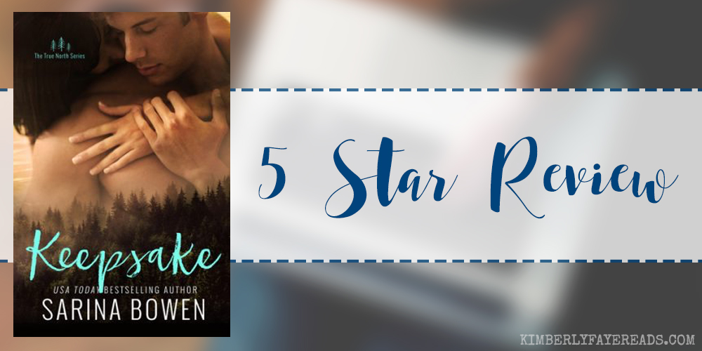 In Review: Keepsake (True North #3) by Sarina Bowen