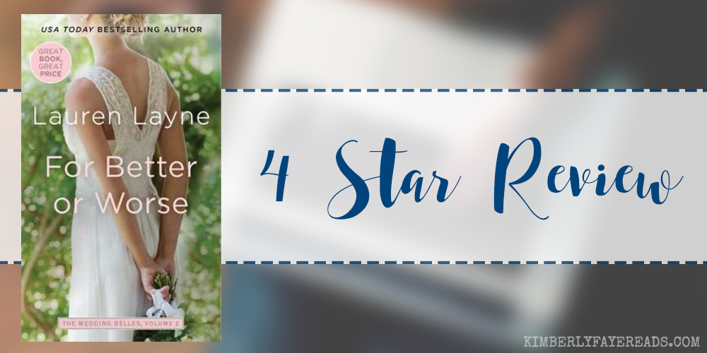 In Review: For Better or Worse (The Wedding Belles #2) by Lauren Layne