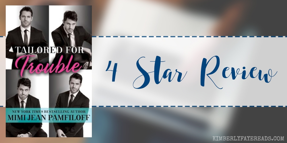 In Review: Tailored for Trouble (Happy Pants #1) by Mimi Jean Pamfiloff