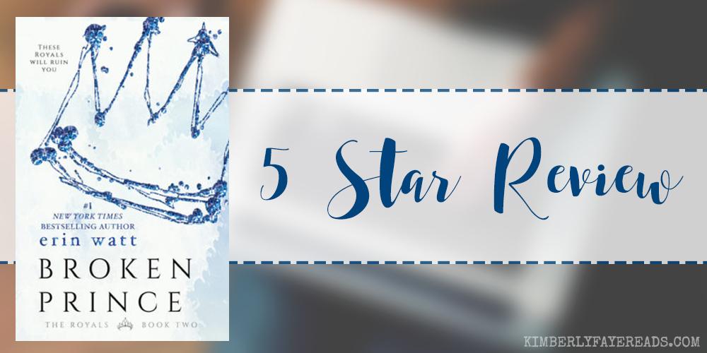 In Review: Broken Prince (The Royals #2) by Erin Watt