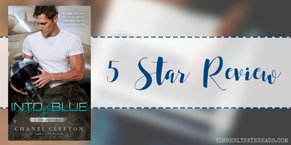 In Review: Into the Blue (Wild Aces #2) by Chanel Cleeton