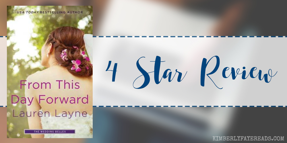 In Review: From This Day Forward (The Wedding Belles #0.5) by Lauren Layne