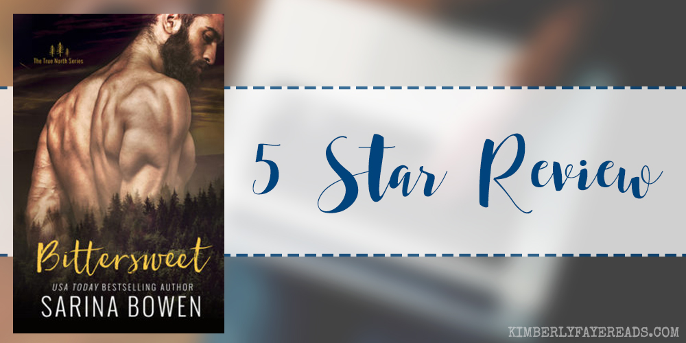 In Review: Bittersweet (True North #1) by Sarina Bowen