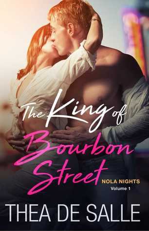 The King of Bourbon Street Thea De Salle