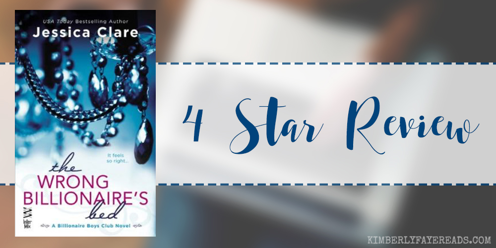 In Review: The Wrong Billionaire's Bed (Billionaire Boys Club #3) by Jessica Clare