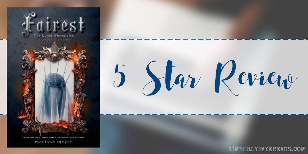 In Review: Fairest (The Lunar Chronicles #3.5) by Marissa Meyer