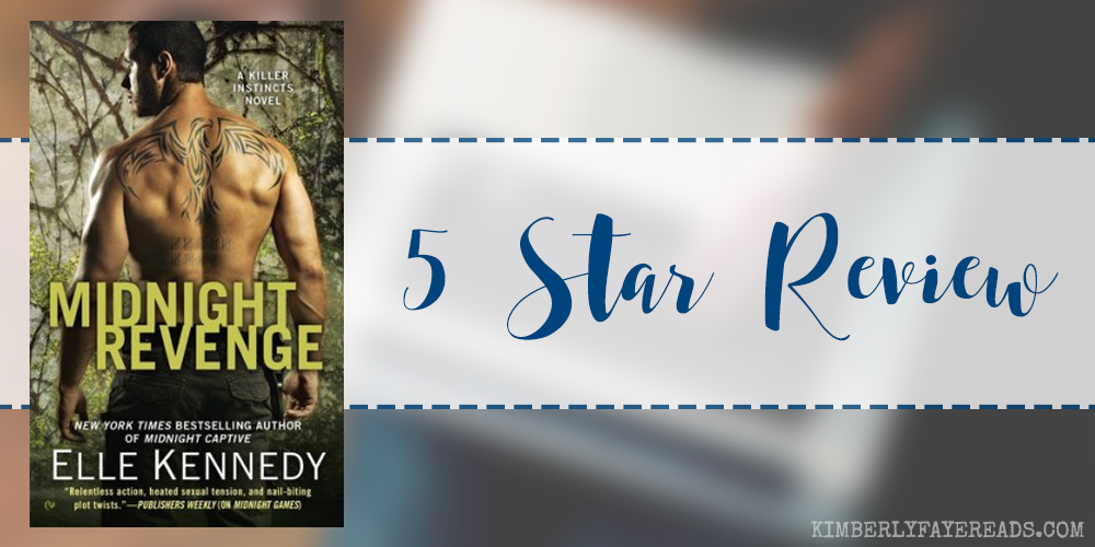 In Review: Midnight Revenge (Killer Instincts #7) by Elle Kennedy