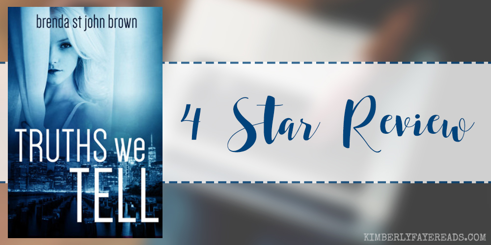 In Review: Truths We Tell (The Truth Series #2) by Brenda St. John Brown