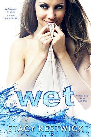 Wet Stacy Kestwick