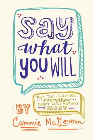 In Review: Say What You Will by Cammie McGovern