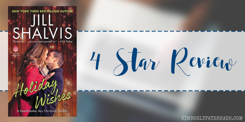 In Review: Holiday Wishes (Heartbreaker Bay #4.5) by Jill Shalvis