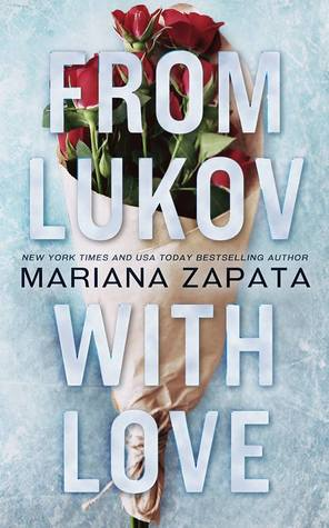 From Lukov with Love Mariana Zapata