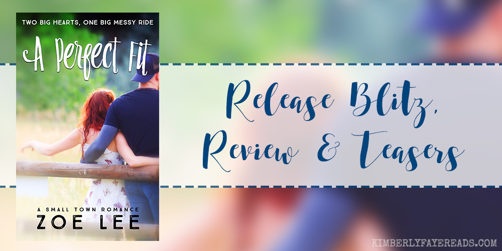 Release Blitz, Review & Teasers: A Perfect Fit by Zoe Lee
