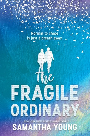 In Review: The Fragile Ordinary by Samantha Young