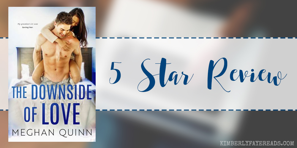 In Review: The Downside of Love (Blue Line #2) by Meghan Quinn