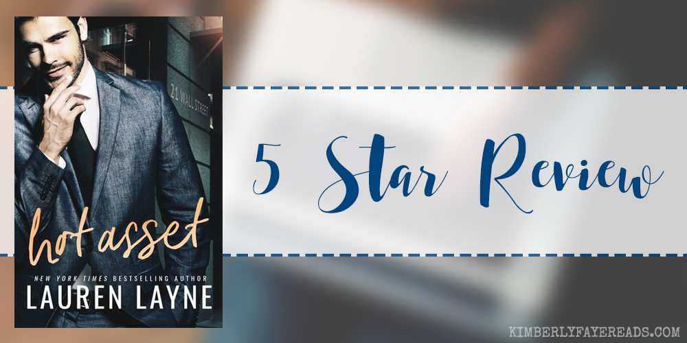 In Review: Hot Asset (21 Wall Street #1) by Lauren Layne