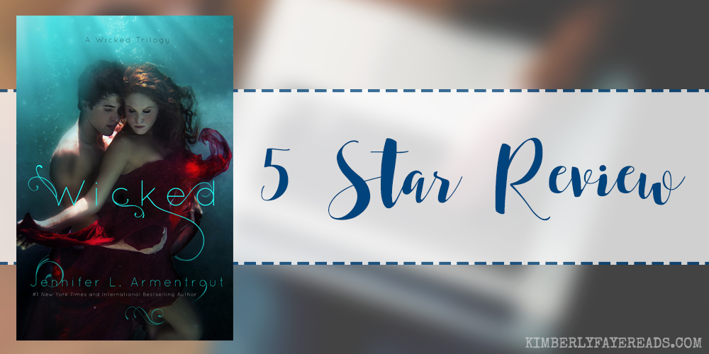 In Review: Wicked (A Wicked Trilogy #1) by Jennifer L. Armentrout