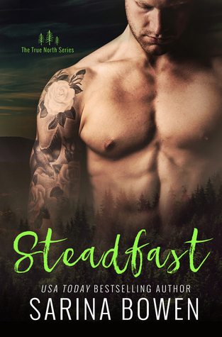 In Review: Steadfast (True North #2) by Sarina Bowen