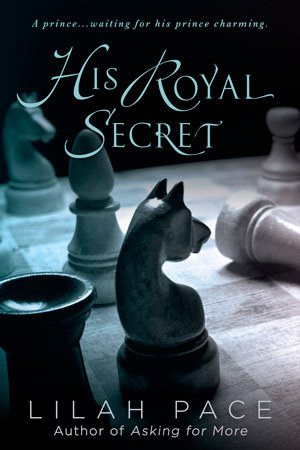 In Review: His Royal Secret (His Royal Secret #1) by Lilah Pace