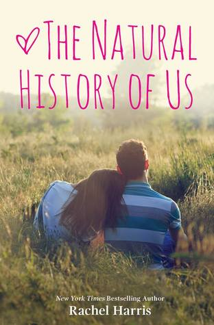 In Review: The Natural History of Us (The Fine Art of Pretending #2) by Rachel Harris