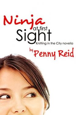 In Review: Ninja at First Sight (Knitting in the City #4.75) by Penny Reid