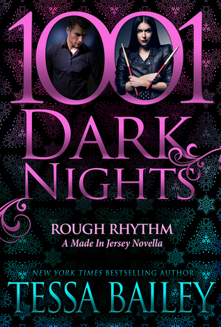 In Review: Rough Rhythm (Made in Jersey #1.5) by Tessa Bailey