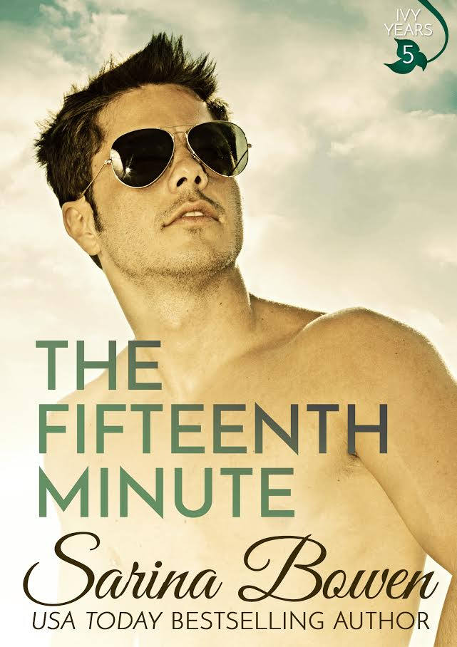 In Review: The Fifteenth Minute (The Ivy Years #5) by Sarina Bowen