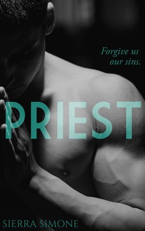 In Review: Priest (Priest #1) by Sierra Simone