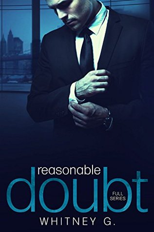 In Review: Reasonable Doubt Full Series (Reasonable Doubt #1-3) by Whitney Gracia Williams