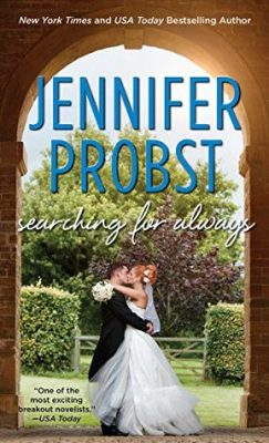 Blog Tour, Review & Giveaway: Searching for Always (Searching for #4) by Jennifer Probst