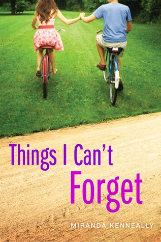In Review: Things I Can't Forget (Hundred Oaks #3) by Miranda Kenneally