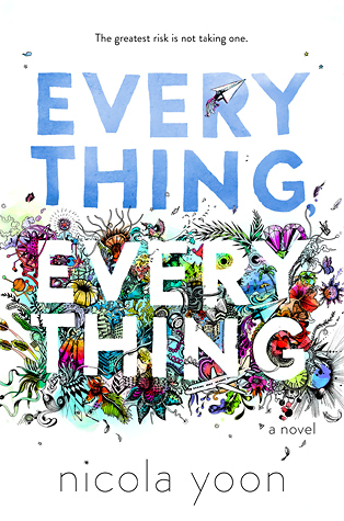 In Review: Everything, Everything by Nicola Yoon