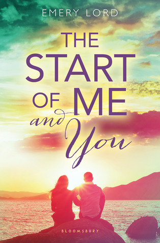 In Review: The Start of Me and You by Emery Lord