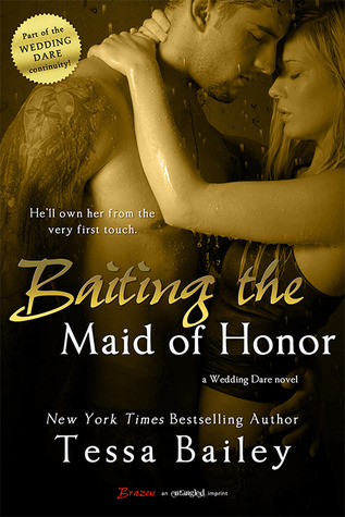 Baiting the Maid of Honor