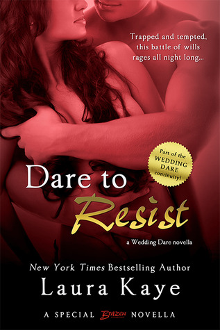 In Review: Dare to Resist (Wedding Dare #0.5) by Laura Kaye