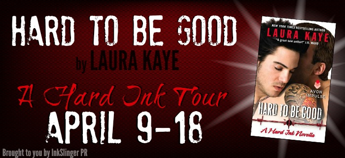 Blog Tour, Review, Excerpt & Giveaway: Hard to Be Good (Hard Ink #3.5) by Laura Kaye