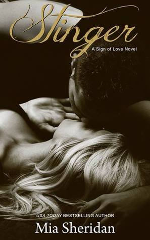 In Review: Stinger (A Sign of Love #4) by Mia Sheridan