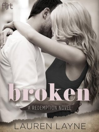 In Review: Broken (Redemption #1) by Lauren Layne