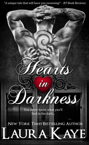 In Review: Hearts in Darkness (Hearts in Darkness Duet #1) by Laura Kaye