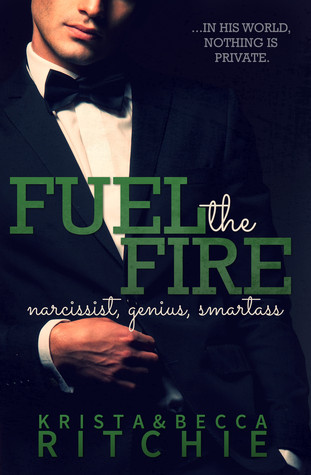 In Review: Fuel the Fire (Calloway Sisters #3, Addicted #3.1) by Krista & Becca Ritchie