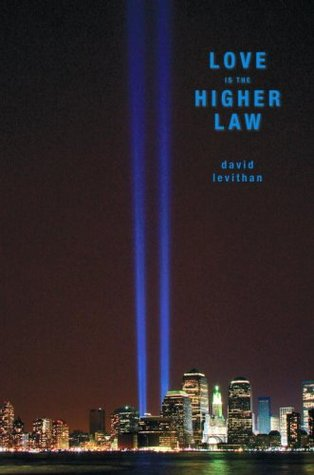 In Review: Love is the Higher Law by David Levithan