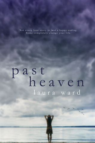 In Review: Past Heaven by Laura Ward