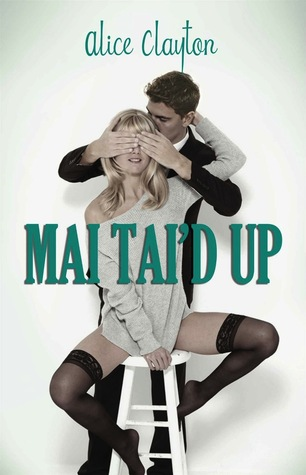 In Review: Mai Tai'd Up (Cocktail #4) by Alice Clayton