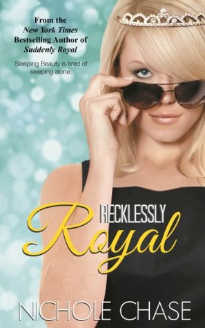 In Review: Recklessly Royal (Suddenly #2) by Nichole Chase