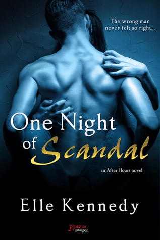 In Review: One Night of Scandal (After Hours #2) by Elle Kennedy