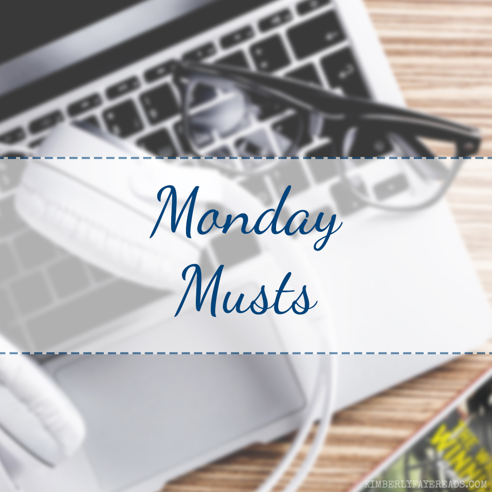 Monday Musts [109]
