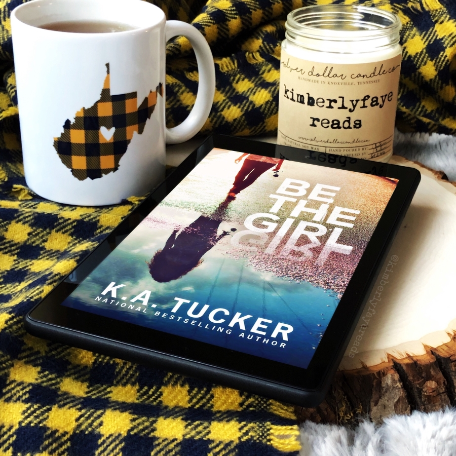In Review: Be the Girl by K.A. Tucker