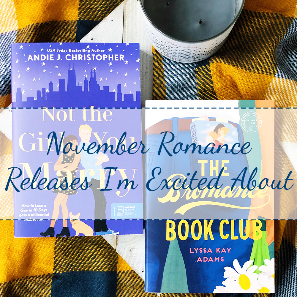 November Romance Releases I'm Excited About